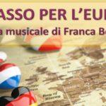 """A SPASSO PER L'EUROPA – 1° aprile 2017 Codroipo """"Ottagono"""" – 2 aprile 2017 Teatro Comunale di Camino al Tagliamento"""