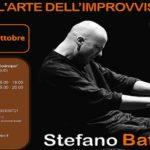 27, 28 e 29 ottobre 2017: L'ARTE DELL'IMPROVVISAZIONE – MASTERCLASS CON STEFANO BATTAGLIA