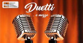 """Domenica 22 aprile 2018 ore 15.30. Teatro Benois-De Cecco, Codroipo – CONCERTO """"DUETTI…E MEZZO"""""""