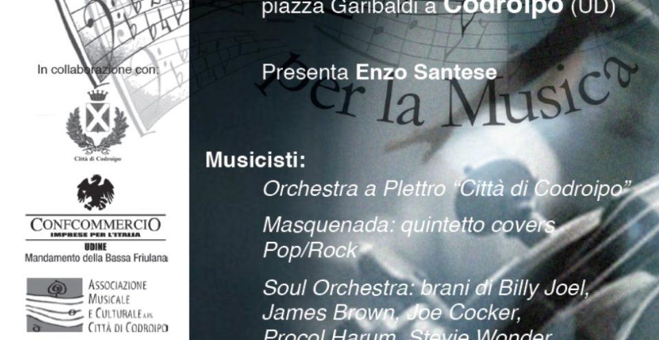 Martedì 17 luglio 2018 ore 21.00 – piazza Garibaldi Codroipo – FESTIVAL DELLA MUSICA PER LA MUSICA
