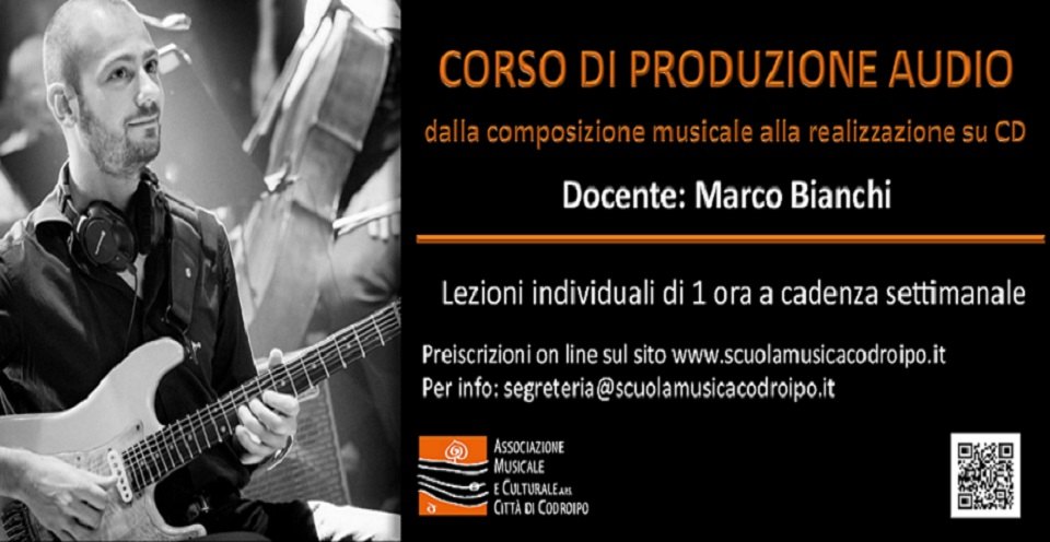 CORSO DI PRODUZIONE AUDIO CON MARCO BIANCHI