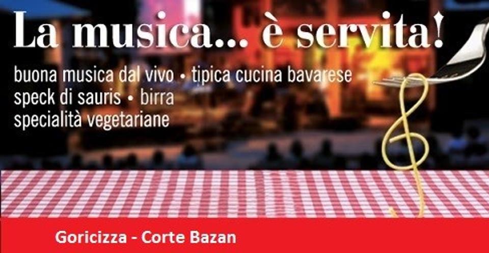 La musica… è servita! – Goricizza, dal 3 al 6 ottobre